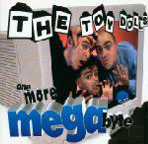 Toy Dolls – One More Megabyte CD-Brand New