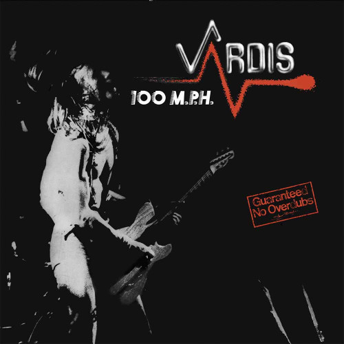 VARDIS - 100MPH '-Vinyl LP-Brand New-Still Sealed-BOBV472LP