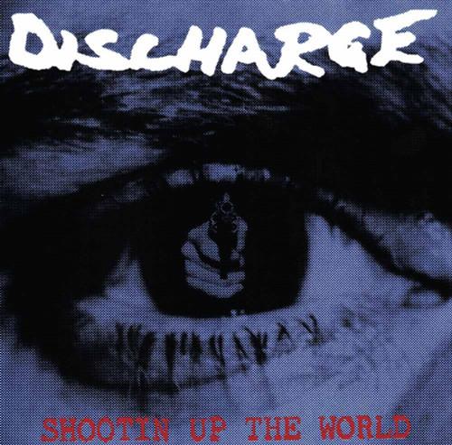 DISCHARGE - SHOOTIN UP THE WORLD '-Vinyl LP-Brand New-Still Sealed-LETV456LP