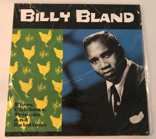 BILLY BLAND-Blues, Chickens, Friends and Relations Vinyl LP-Brand New-Still Sealed