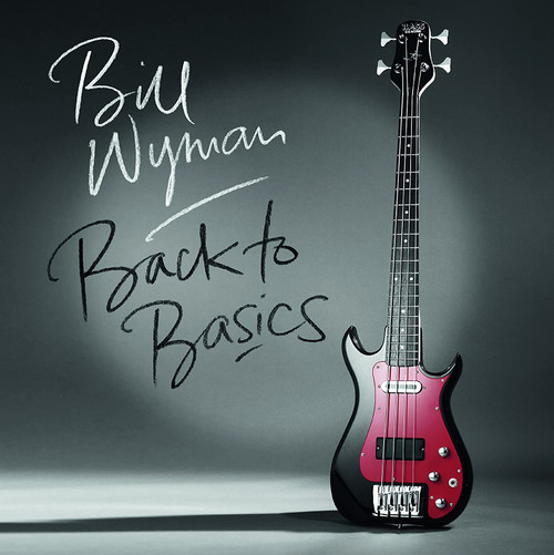 WYMAN,BILL -Back To Basics (Limited Red Vinyl/180G) Vinyl LP-Brand New-Still Sealed