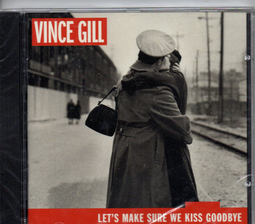 VINCE GILL-Let's Make Sure We Kiss Goodbye CD-Brand New-Still Sealed