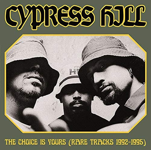 CYPRESS HILL-The Choice Is Yours (Rare Tracks 1992-1995)-Vinyl Lp-Brand new/Still Sealed-LAS_34