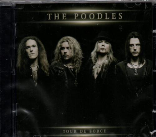 Poodles-Tour de Force CD-Bonus Track-Brand New-Still Sealed