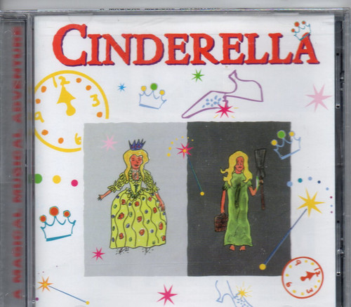 CINDERELLA-A Magical Musical Adventure-CD-Brand New-Still Sealed