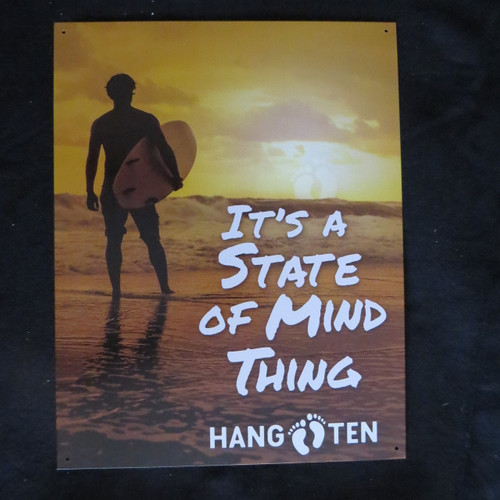 Hang Ten - State of Mind- 40 x 32 cm-Retro Rustic Metal Tin Sign Man cave
