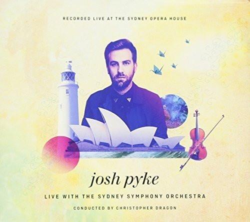JOSH PYKE & SYDNEY SYMPHONY ORCHESTRA-Live at the Sydney Opera House-CD-Brand New/Still sealed