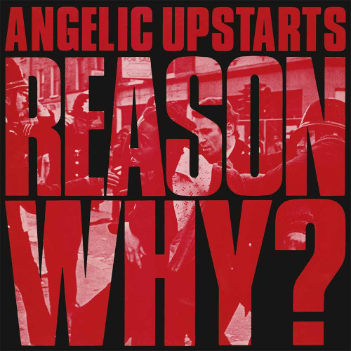 ANGELIC UPSTARTS - REASON WHY?-Double Vinyl LP -Brand New-Still Sealed
