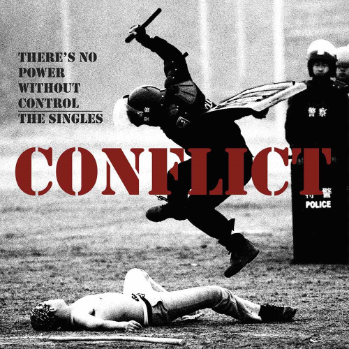 CONFLICT - THERE'S NO POWER WITHOUT CONTROL - THE SINGLES-Double Vinyl LP -Brand New-Still Sealed