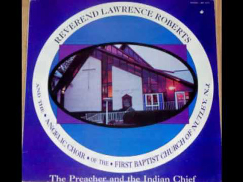 REVEREND LAWRENCE ROBERTS-The Preacher And The Indian Chief Vinyl LP-Brand New-Still Sealed