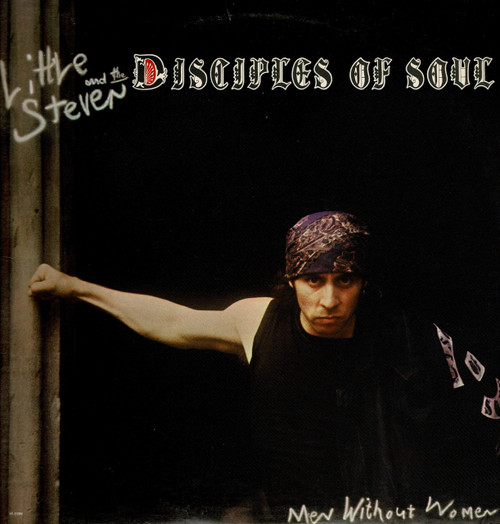 LITTLE STEVEN & THE DISCIPLES OF SOUL-Men Without Women Vinyl LP-Used