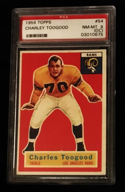 1956 Topps #054 Charley Toogood PSA 8 OC