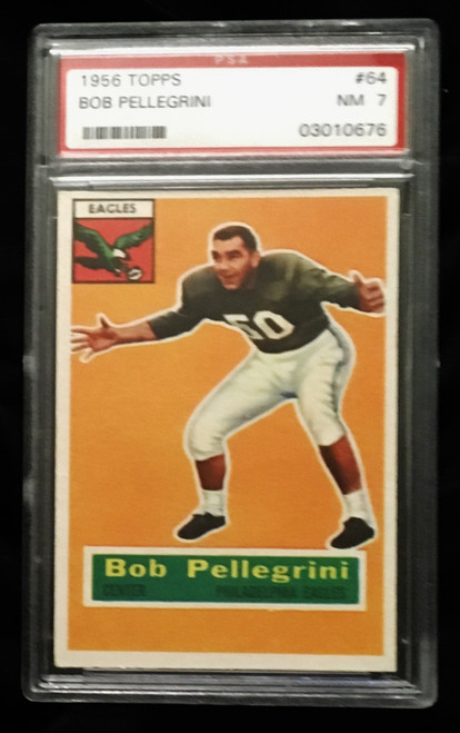 1956 Topps #064 Bob Pellegrini PSA 7