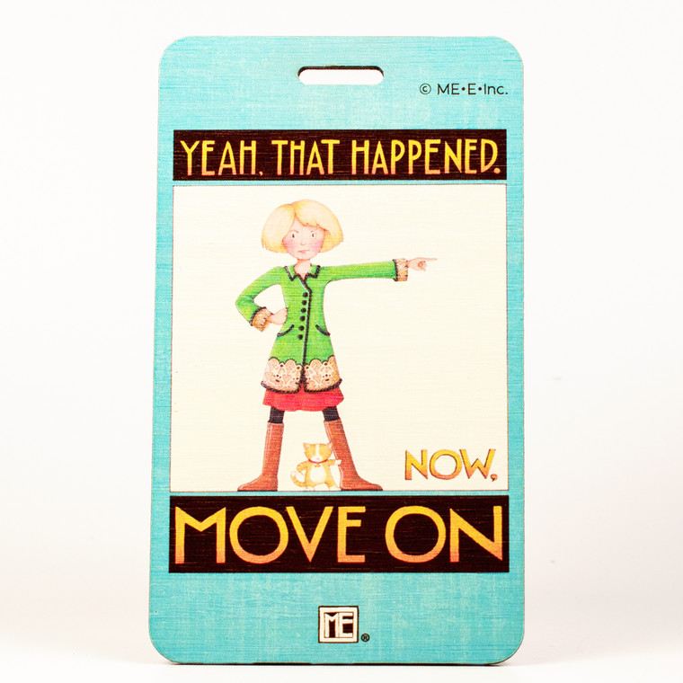 Mary Engelbreit- Yeah That Happened Bag Tag