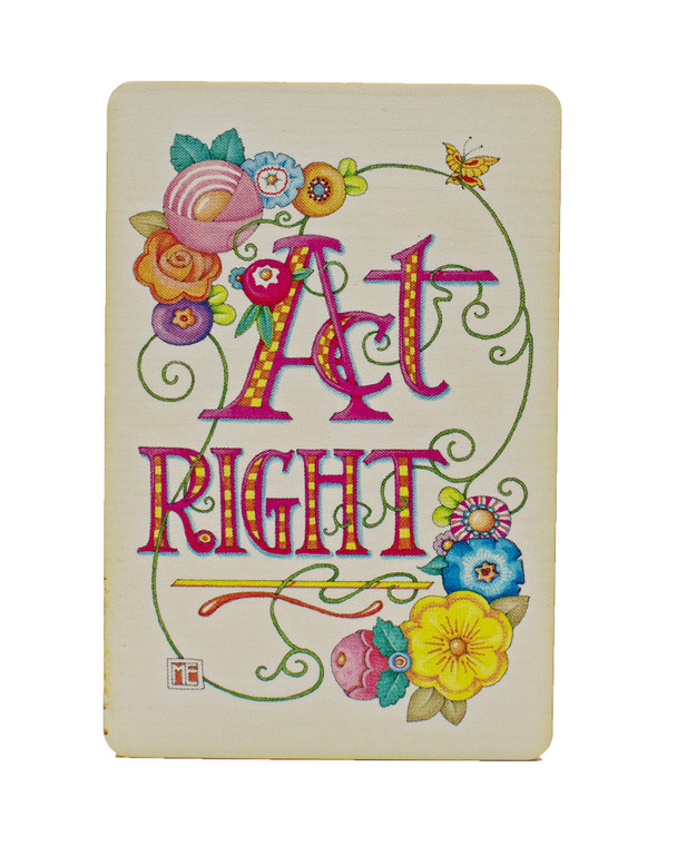 Mary Engelbreit: Act Right Wood Magnet
