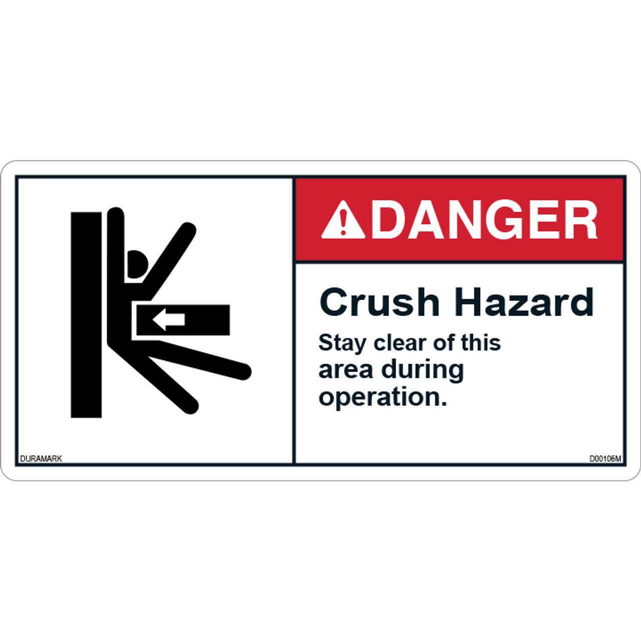 ANSI Safety Label - Danger - Crush Hazard - Stay Clear