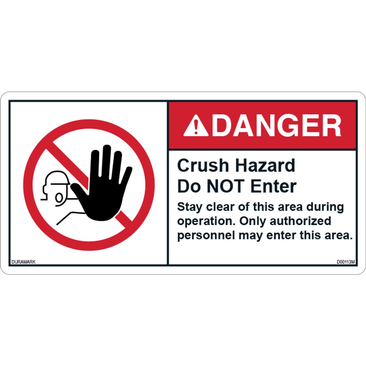 ANSI Safety Label - Danger - Crush Hazard - Do Not Enter