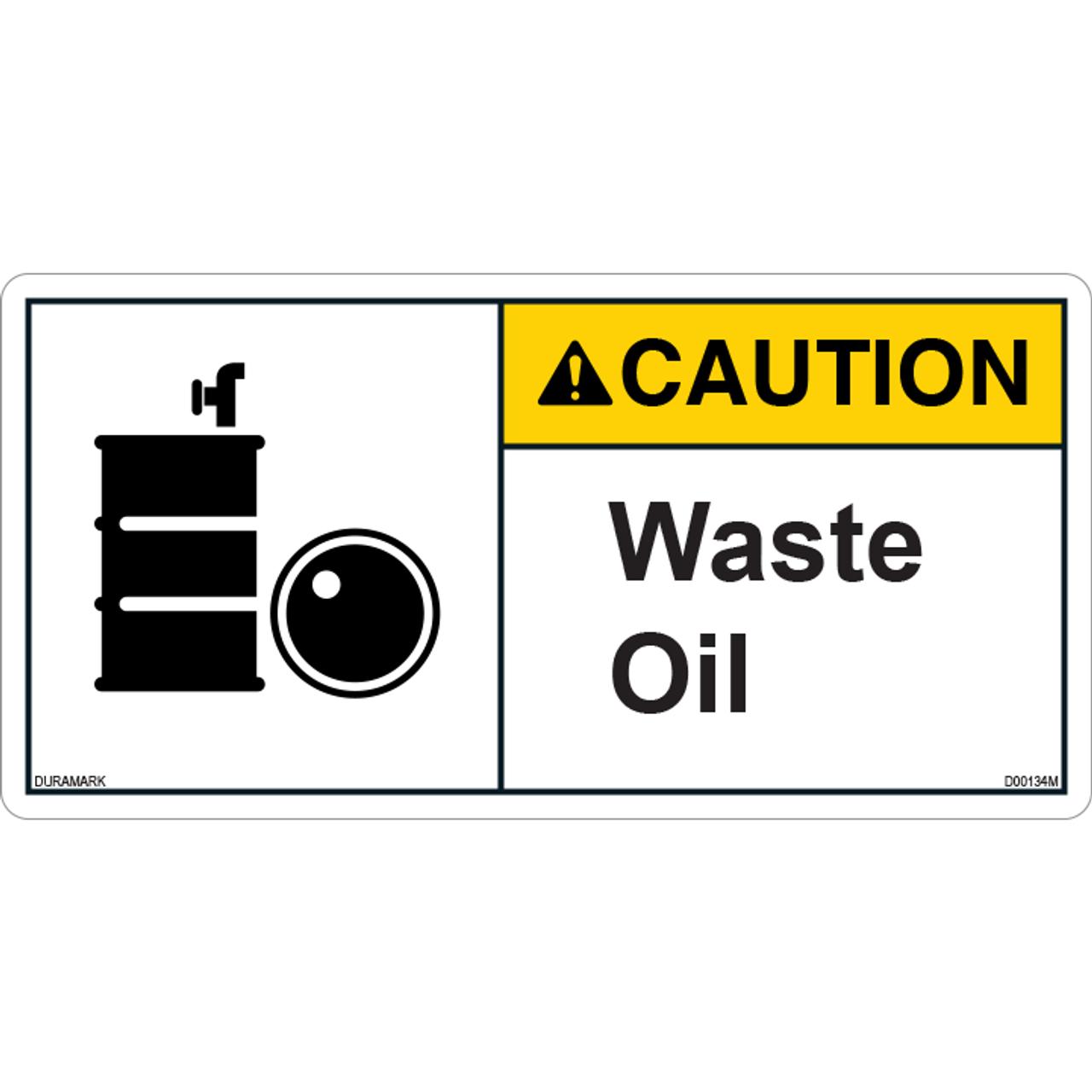ANSI Safety Label - Caution - Waste Oil