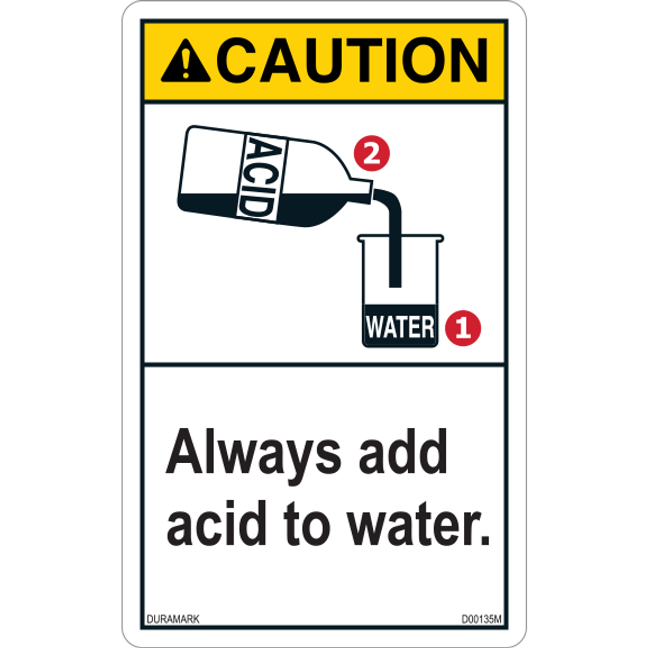 ANSI Safety Label - Caution - Chemical Safety - Always Add Acid to Water - Vertical