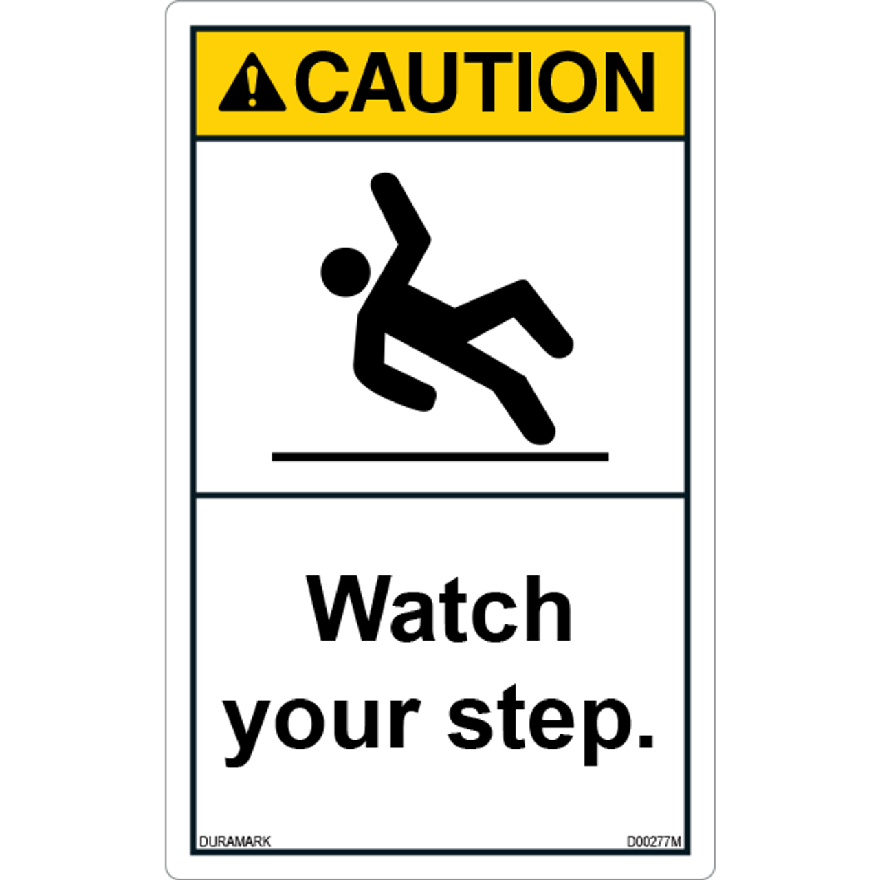 ANSI Safety Label - Caution - Watch Your Step - Slipping - Vertical