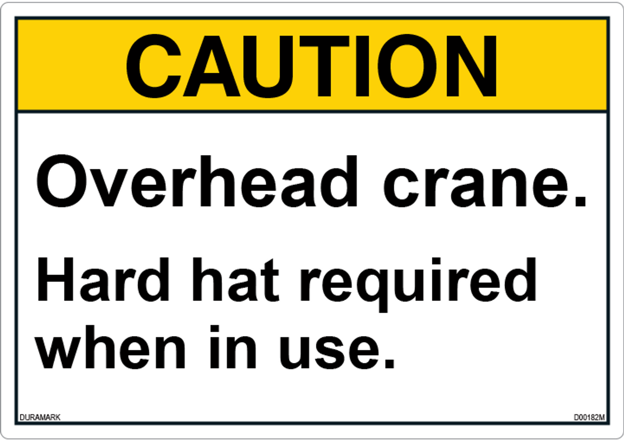 ANSI Safety Label - Caution - Overhead Crane - Hard Hat Required
