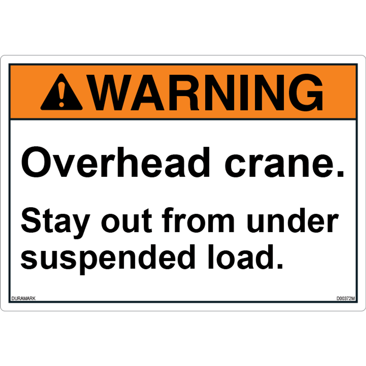 ANSI Safety Label - Warning - Overhead Crane - Say Out From Under