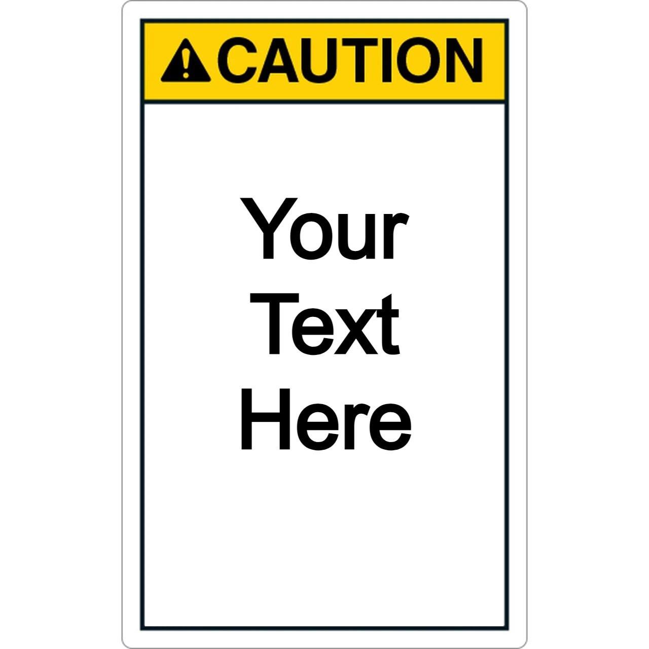Custom Vertical Caution Label