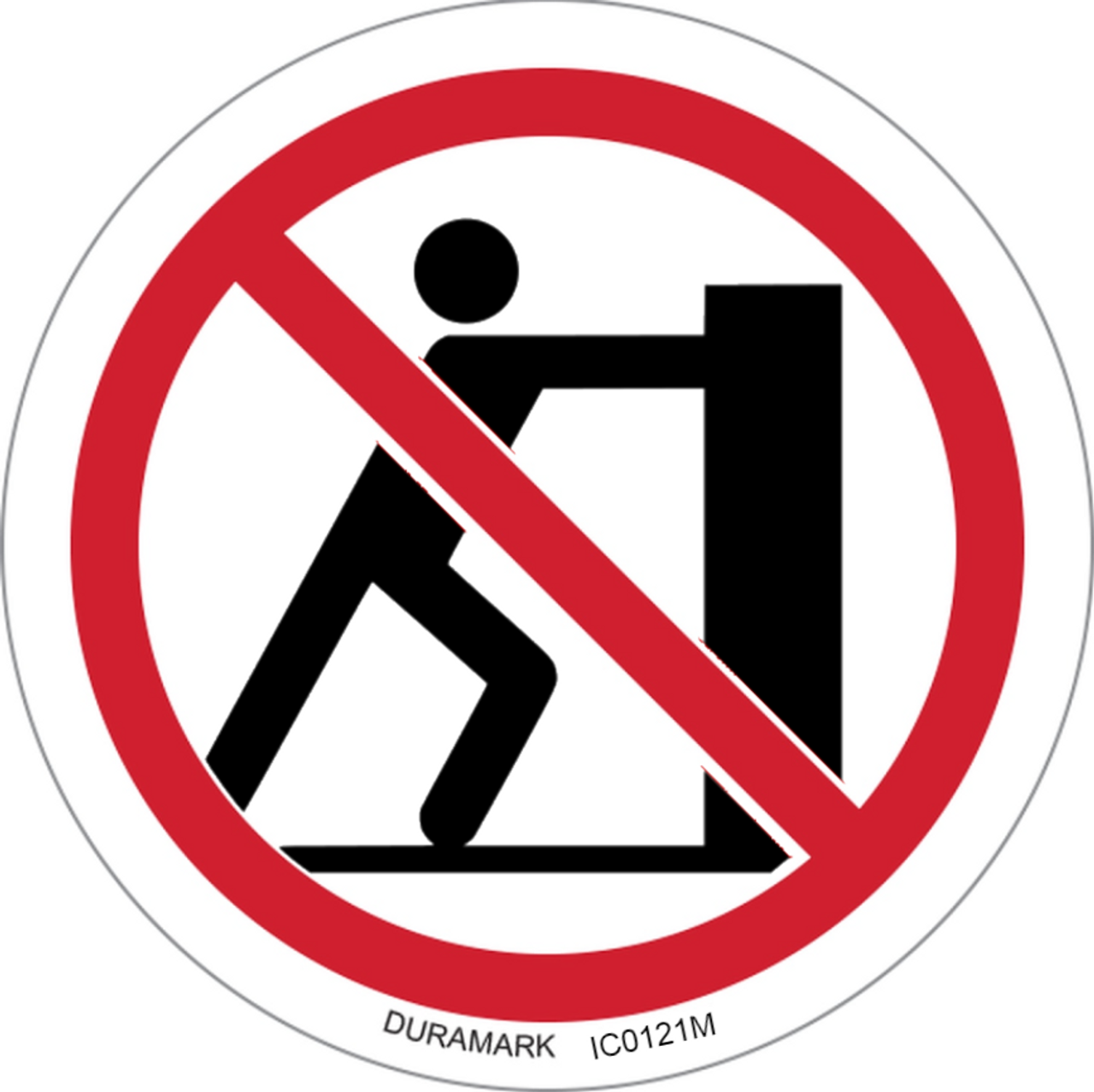 Prohibited - Do Not Push - ISO Circle Safety Label
