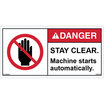 ANSI Safety Label - Danger - Stay Clear - Machine Starts Automatically