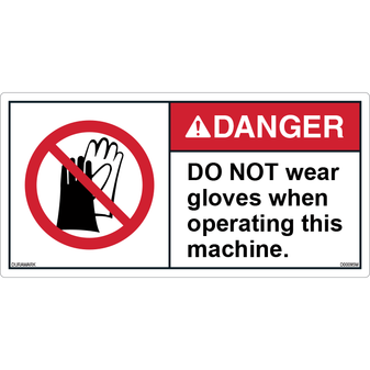 ANSI Safety Label - Danger - Do Not Wear Gloves