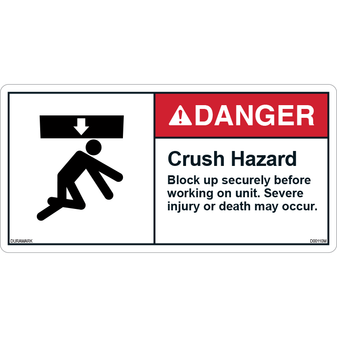ANSI Safety Label - Danger - Crush Hazard - Block Up Securely