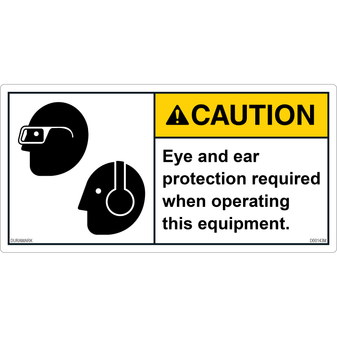 ANSI Safety Label - Caution - Eye and Ear Protection - Operating Equipment