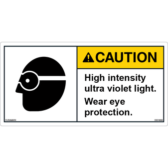 ANSI Safety Label - Caution - Eye Protection - High Intensity Ultra Violet Light