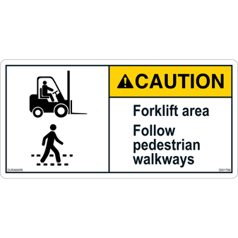 ANSI Safety Label - Caution - Forklift Safety - Follow Pedestrian Walkways