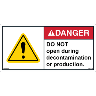 ANSI Safety Label - Danger - Do Not Open - Decontamination/Production