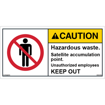 ANSI Safety Label - Caution - Hazardous Waste - Satellite Accumulation - Keep Out