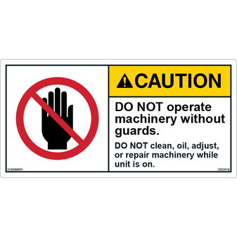 ANSI Safety Label - Caution - Do Not Operate Without Guards