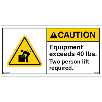 ANSI Safety Label - Caution - Equipment - Exceeds 40 lbs