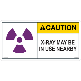 ANSI Safety Label - Caution - X-Ray - In Use - Nearby