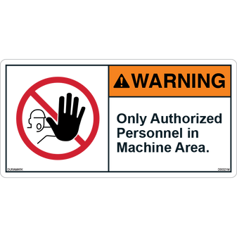 ANSI Safety Label - Warning - Authorized Personnel - Machine Area