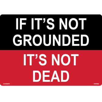 ANSI Safety Label - Not Grounded - Not Dead