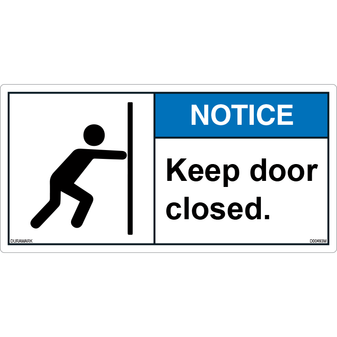ANSI Safety Label - Notice - Keep Door Closed