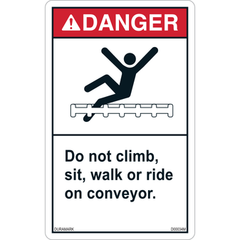 ANSI Safety Label - Danger - Conveyor Safety - Climb/Sit/Walk/Ride - Belt