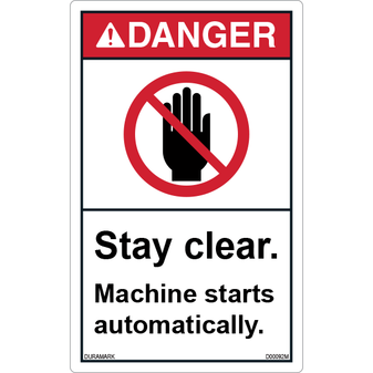 ANSI Safety Label - Danger - Stay Clear - Machine Starts Automatically - Vertical