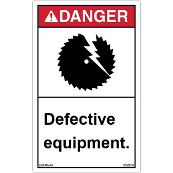 ANSI Safety Label - Danger - Defective Equipment - Vertical