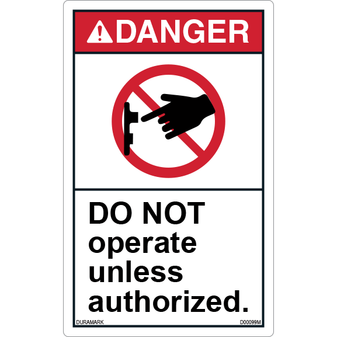 ANSI Safety Label - Danger - Do Not Operate - Authorized Personnel - Vertical