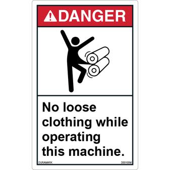 ANSI Safety Label - Danger - No Loose Clothing - Machine Safety - Vertical