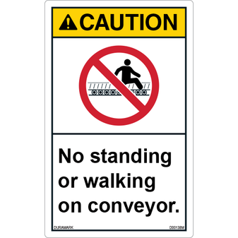 ANSI Safety Label - Caution - Conveyor Safety - No Standing/Walking - Vertical