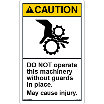 ANSI Safety Label - Caution - Do Not Operate Without Guards - Vertical