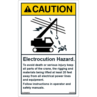ANSI Safety Label - Caution - Electrocution Hazard - Keep Crane/Rigging/Materials 20 Feet Away - Vertical